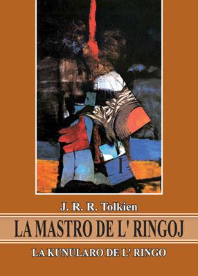 Tolkien. La Kunularo de l' Ringo